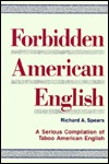 Forbidden American English Richard A. Spears