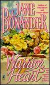 Warrior Heart (Blazing Frontier, #4) Jane Bonander