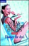 Dinner für drei Susan Elizabeth Phillips