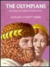The Olympians: Great Gods and Goddesses of Ancient Greece  by  Leonard Everett Fisher