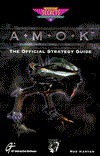 Amok: The Official Strategy Guide (Secrets of the Games Series.)  by  Rod Harten