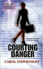 Courting Danger (Courting, #1)  by  Carol Stephenson