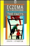 Eczema In Childhood: The Facts David J. Atherton