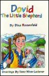 David the Little Shepherd (Little Greats) Dina Rosenfeld