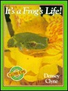 Its a Frogs Life!  by  Densey Clyne