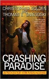 Crashing Paradise (The Menagerie, #4)  by  Christopher Golden