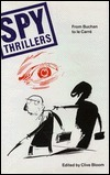 Spy Thrillers: From Buchan to Le Carre  by  Clive Bloom