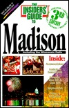 Insiders Guide to Madison, WI, 3rd  by  Genie Campbell