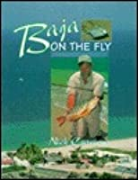 Baja On The Fly  by  Nick Curcione