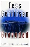 Gravedad  by  Tess Gerritsen