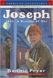 Joseph: 1861-A Rumble of War Bonnie Pryor