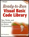 Ready-To-Run Visual Basic(r) Code Library: Tips, Tricks, and Workarounds for Better Programming [With *]  by  Rod Stephens