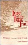 Lure of the Lone Trail  by  Glen Sheppard