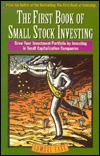 First Book of Small Stock Investing: Grow Your Investment Portfolio Investing in Small Capitalization Companies by Samuel Case