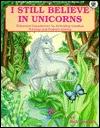 I Still Believe in Unicorns Bob Stanish