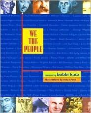 We the People: Poems Bobbi Katz