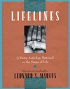 Lifelines: A Poetry Anthology Patterned on the Stages of Life  by  Leonard S. Marcus