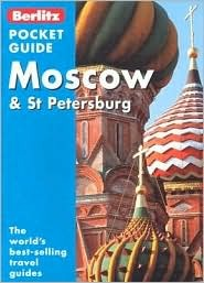 Berlitz Moscow And St. Petersburg Pocket Guide  by  Berlitz Publishing Company