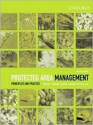 Protected Area Management: Principles and Practice Graeme L. Worboys