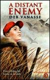 A Distant Enemy Deb Vanasse