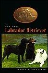 The New Labrador Retriever  by  Janet I. Churchill