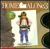 Home Alone 3  by  Nancy E. Krulik