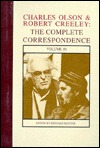 Charles Olson & Robert Creeley: The Complete Correspondence  by  Charles Olson