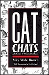 Cat Chats: A Collection of Whimsical Cat Tales  by  May Wale Brown