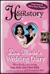 HERstory:: Lisa Maries Wedding Diary  by  Sean Kelly