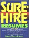 Sure Hire Resumes  by  Robbie Miller Kaplan