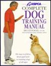 ASPCA Complete Dog Training Manual Bruce Fogle