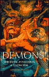 Demons!: The Devil, Possession & Exorcism  by  Anthony Finlay