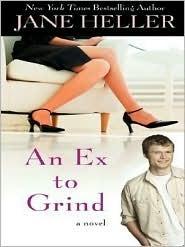 An Ex To Grind Jane Heller