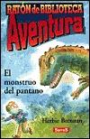 El Monstruo Del Pantano  by  Herbie Brennan