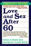 Love and Sex After Sixty (Long Life Book) Myrna I. Lewis