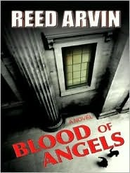 Blood of Angels Reed Arvin