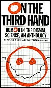 On the Third Hand: Humor in the Dismal Science, an Anthology Caroline Postelle Clotfelter