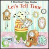 Lets Tell Time  by  Melissa Getzoff