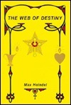 The Web of Destiny  by  Max Heindel