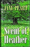 Scent of Heather  by  Jane Peart