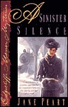 A Sinister Silence (Edgecliffe Manor, #5) Jane Peart