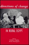 Directions of Change in Rural Egypt Nicholas S. Hopkins