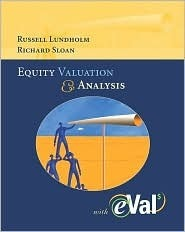 Equity Valuation And Analysis With E Val Russell Lundholm
