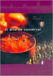El Arte de Conservar  by  Jan Berry
