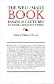Printing Types: Their History, Forms, and Use -- A Study in Survivals, 3rd  by  Daniel Berkeley Updike