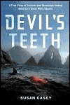 The Devils Teeth  by  Susan Casey