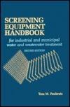 Screening Equipment Handbook  by  Thomas M. Pankratz