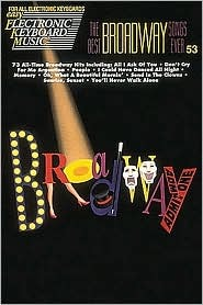 53. the Best Broadway Songs Ever  by  Richard Golden iii