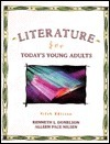 Literature for Todays Young Adult Kenneth L. Donelson