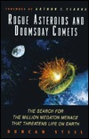 Rogue Asteroids and Doomsday Comets: The Search for the Million Megaton Menace That Threatens Life on Earth  by  Duncan Steel